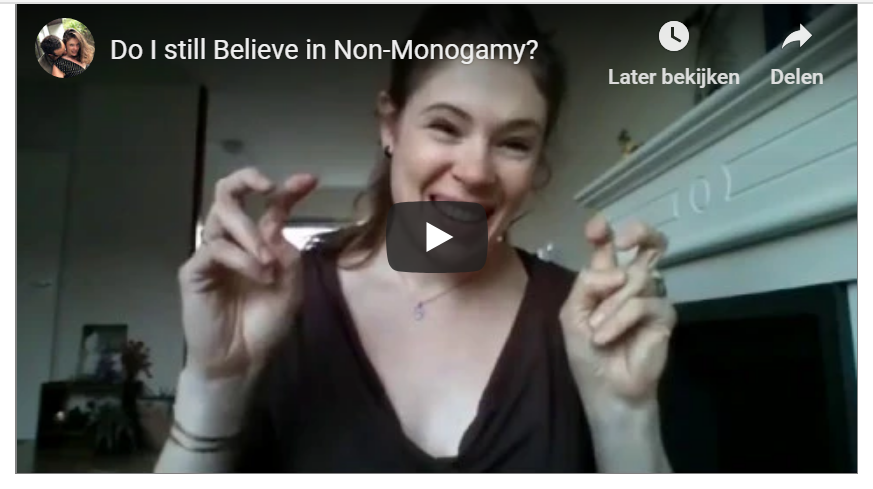 (Video) Do I still believe in Non-Monogamy?