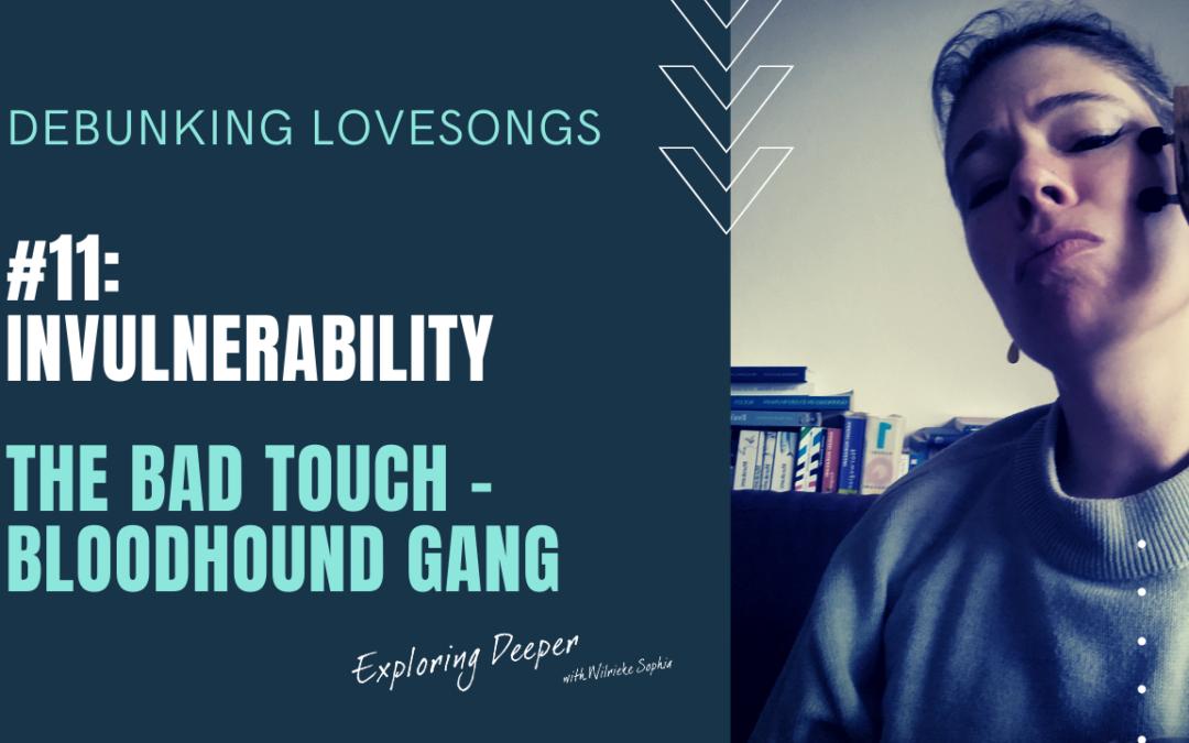 Debunking Lovesongs #11: Invulnerability