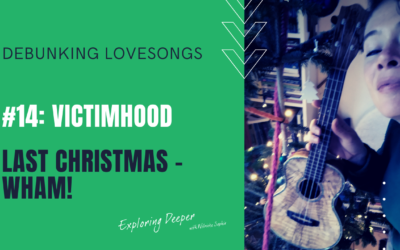 Debunking Lovesongs #14: Christmas edition! Victimhood